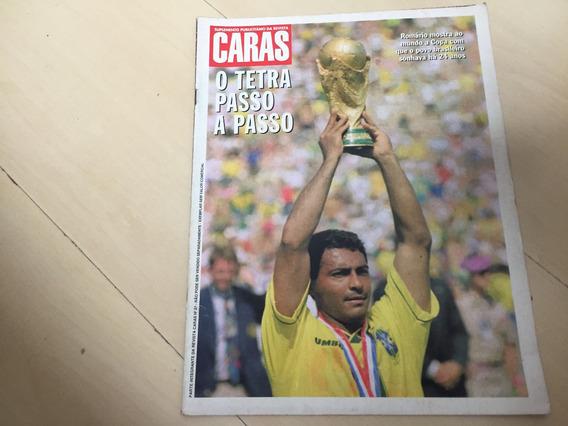 Revista Caras 37 Romário Copa Brasil Seleção Título J053