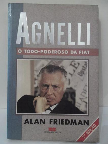 Agnelli O Todo-poderoso Da Fiat - Alan Friedman 8a
