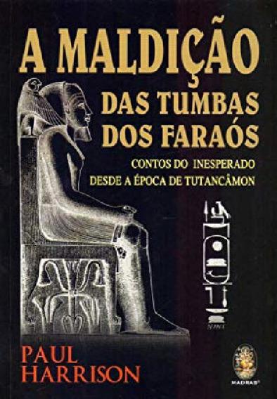 Livro A Maldição Das Tumbas Dos Faraós