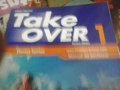 Livro Take Over 1 - Ensino Médio Denise Santos