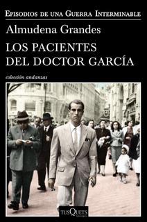 Los Pacientes Del Doctor García De Almudena Grandes