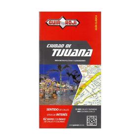Guia Roji Ciudad De Tijuana