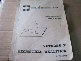 Vetores E Geometria Analítica Machado Watanabe Ime Ita