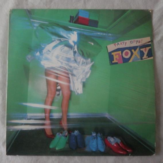 Lp Foxy 1979 Party Boys, Vinil Dance Importado Espanha