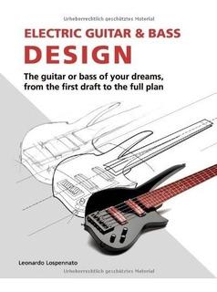 Electric Guitar And Bass Design Leonardo Lospennato