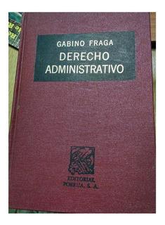 Derecho Administrativo Gabino Fraga