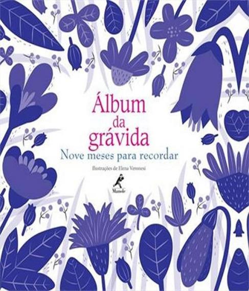 Album Da Gravida - Nove Meses Para Recordar