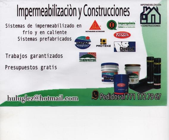 Impermeabilizantes Y Construcciones, Trabajos Garantizados..