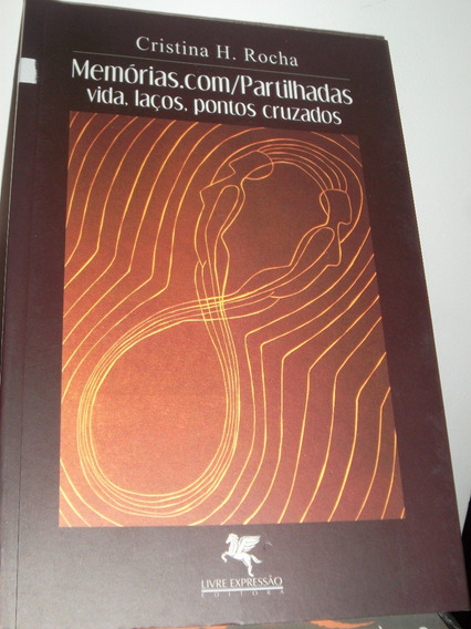 Livro - Literatura Nacional - Memórias.com-partilhadas