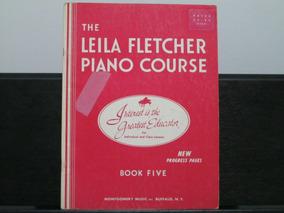 The Leila Fletcher Piano Course - Book Five