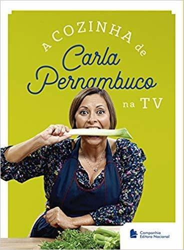 Livro A Cozinha De Carla Pernambuco Na Tv