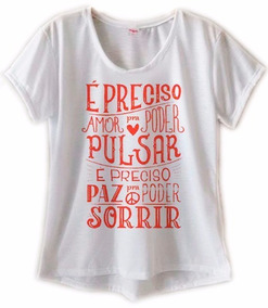 23e6b74871 Camiseta Feminina É Preciso Amor Blusa Feminina