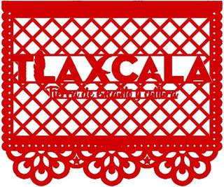 Decoración Papel Picado Estado Tlaxcala 30 Tiras
