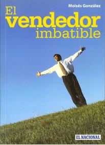El Vendedor Imbatible / Moisés González