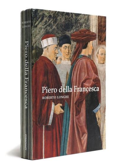 Piero Della Francesca Roberto Longhi Pintura + Frete Grátis