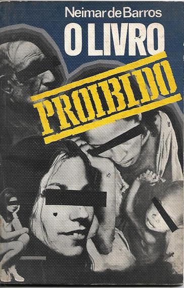 O Livro Proibido - Neimar De Barros