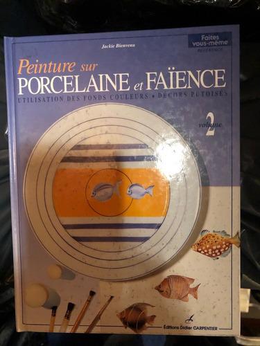Libro Para Pintar Porcelana, Loza Y Cerámica.