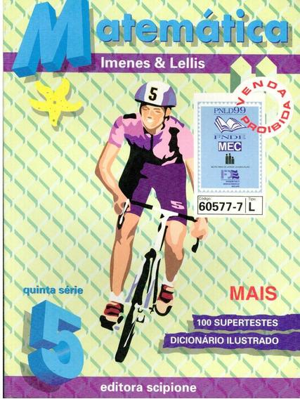 Livro Matemática 5,a Série - Imenes & Lellis