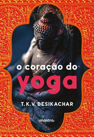 Coracao Do Yoga, O - Mantra