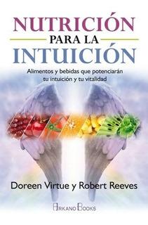 Nutrición Para La Intuición - Doreen Virtue
