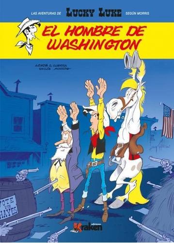 Lucky Luke El Hombre De Washington, Achde, Kraken