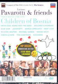 Dvd Pavarotti Friends Children Of Bosnia - Original Lacrado!
