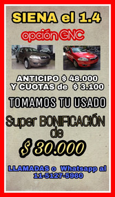Fiat Siena Gnc - Anticipo $42.000 Entrega Tu Usado