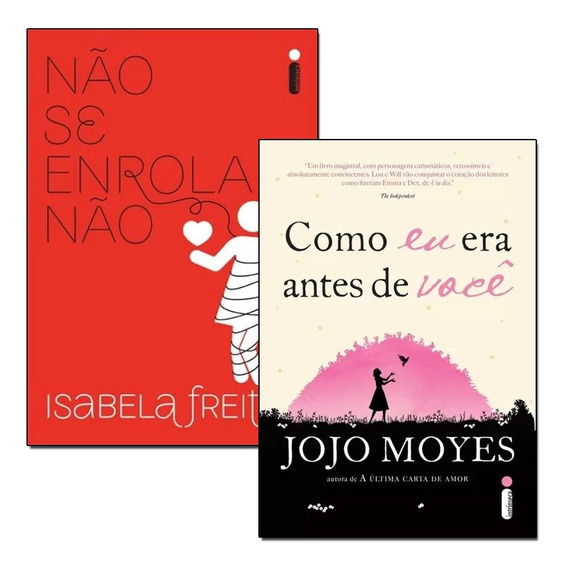 Kit Livros Não Se Enrola Não + Como Eu Era Antes De Você