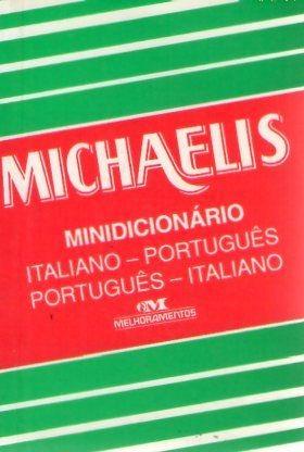 Michaelis: Minidicionário Italiano/ Port Nt