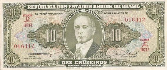 Cédula 10 Cruzeiros 2º Estampa T L R * S * Série 1021a.