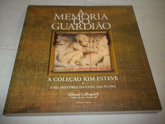 Livro A Memoria Do Guardião Coleção Kim Esteve Chacara Flora
