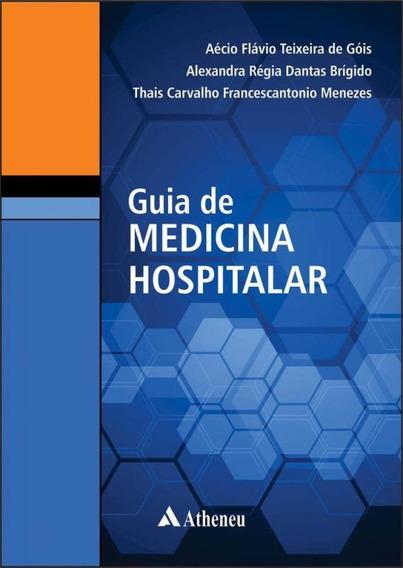 Guia De Medicina Hospitalar - Atheneu