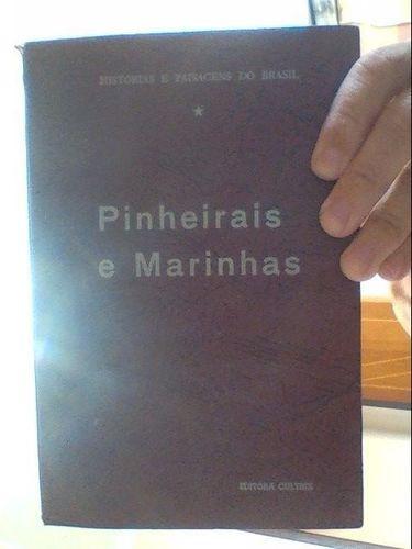 Livro Pinheirais E Marinhas Paraná E Santa Catarina Vários