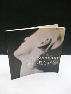 Subversion Des Images Surréalisme Photographie - En Francés