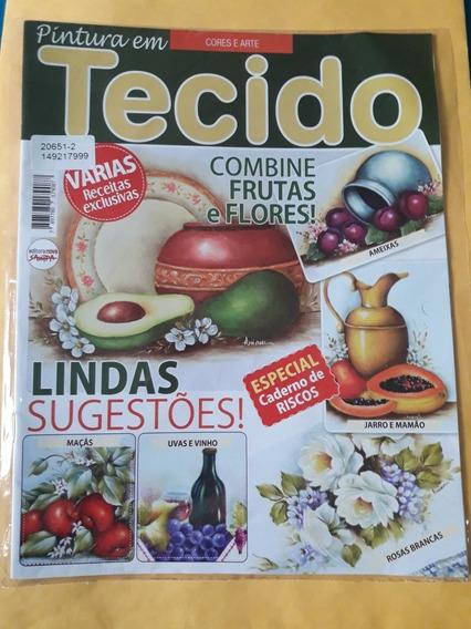 Revista Cores E Artes - Pintura Em Tecido + Brinde Especial