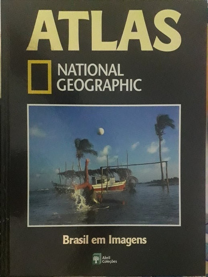 Atlas National Geographic 13 - Brasil Em Imagens