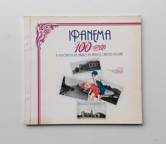 Catálogo Ipanema 100 Anos Memória Em Antigos Cartões Postais