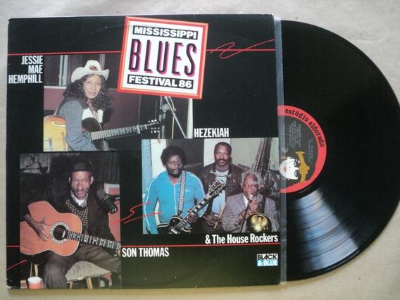 Lp Mississippi Blues Festival 86- C/ Vários- Frete 15,00