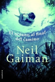 Libro El Oceano Al Final Del Camino De Neil Gaiman