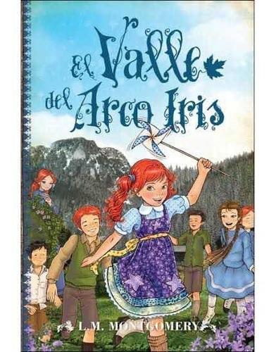 Imagen 1 de 1 de Ana El Valle Del Arcoíris - L. M. Montgomery