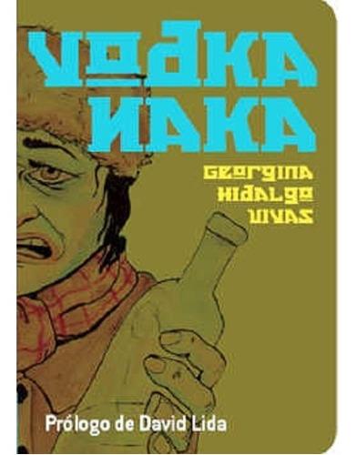 Imagen 1 de 1 de Vodka Naka