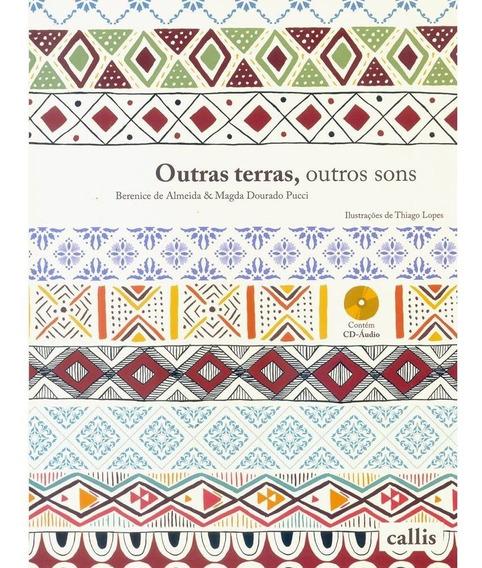 Outras Terras, Outros Sons - Berenice De Almeida - Callis
