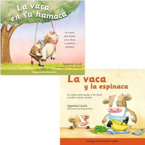 Pack La Vaca En Su Hamaca + Y La Espinaca - Agustina Lynch