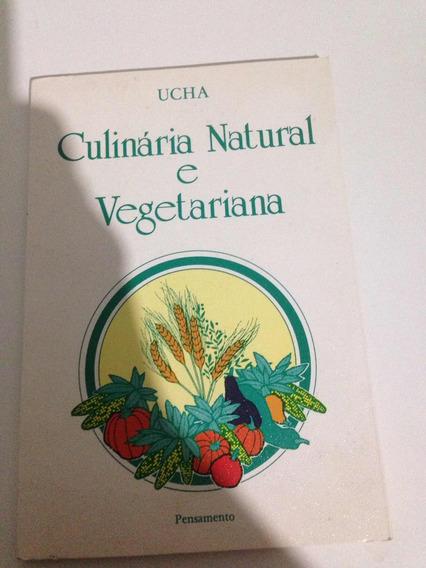Culinária Natural É Vegetariana R:arm001 (cr Por 12,00)
