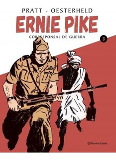 Ernie Pike 3 - H.g.oesterheld / Hugo Pratt