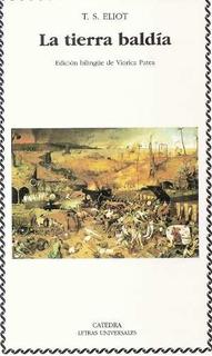 La Tierra Baldía, T. S. Eliot, Ed. Cátedra