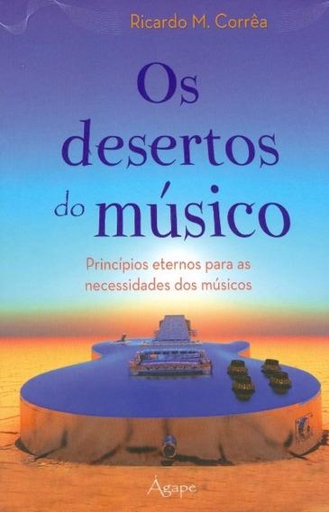 Livro Ricardo M.corrêa - Os Desertos Do Músico