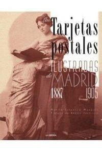 Tarjetas Postales Ilustradas De Madrid 1887-1905 - Carras...