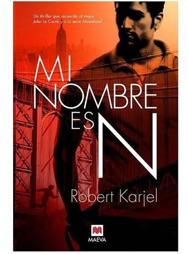 Mi Nombre Es N. Robert Karjel. Maeva