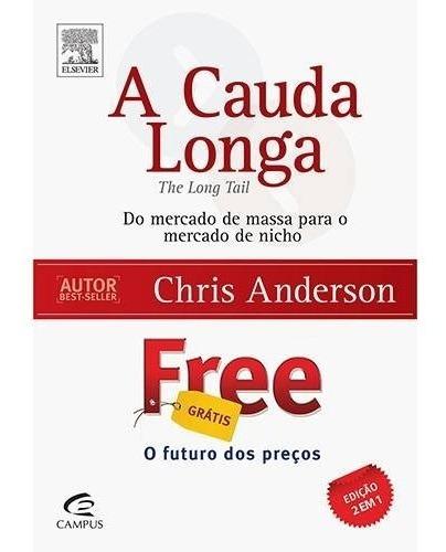 Livro A Cauda Longa + Free (ed. Exclusiva 2 Livros Em 1)